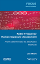 Radio-Frequency Human Exposure Assessment: From Deterministic to Stochastic Methods  (1848218567) cover image