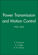Power Transmission and Motion Control: PTMC 2004 (1860584667) cover image