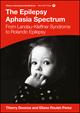 The Epilepsy Aphasia Spectrum: From Landau-Kleffner Syndrome to Rolandic Epilepsy (1909962767) cover image