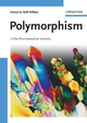 Polymorphism: In the Pharmaceutical Industry (3527311467) cover image