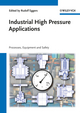 Industrial High Pressure Applications: Processes, Equipment, and Safety (3527325867) cover image