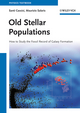 Old Stellar Populations: How to Study the Fossil Record of Galaxy Formation (3527410767) cover image