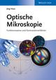 Optische Mikroskopie: Funktionsweise und Kontrastierverfahren (3527412867) cover image