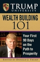 Trump University Wealth Building 101: Your First 90 Days on the Path to Prosperity (0470100168) cover image