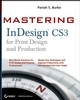 Mastering InDesign CS3 for Print Design and Production (0470114568) cover image