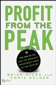 Profit from the Peak: The End of Oil and the Greatest Investment Event of the Century (0470127368) cover image