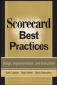 Scorecard Best Practices: Design, Implementation, and Evaluation (0470129468) cover image
