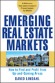 Emerging Real Estate Markets: How to Find and Profit from Up-and-Coming Areas (0470174668) cover image
