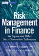 Risk Management in Finance: Six Sigma and other Next Generation Techniques (0470413468) cover image