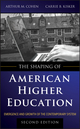 The Shaping of American Higher Education: Emergence and Growth of the Contemporary System, 2nd Edition (0470480068) cover image