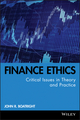 Finance Ethics: Critical Issues in Theory and Practice (0470499168) cover image