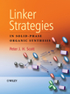 Linker Strategies in Solid-Phase Organic Synthesis (0470511168) cover image