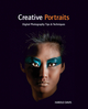 Creative Portraits: Digital Photography Tips and Techniques (0470623268) cover image