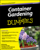 Container Gardening For Dummies, 2nd Edition (0470635568) cover image