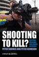 Shooting to Kill?: Policing, Firearms and Armed Response (0470779268) cover image