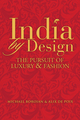 India by Design: The Pursuit of Luxury and Fashion (0470823968) cover image