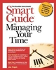 Smart Guide to Managing Your Time (0471318868) cover image
