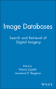 Image Databases: Search and Retrieval of Digital Imagery (0471321168) cover image
