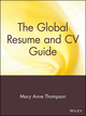 The Global Resume and CV Guide (0471380768) cover image