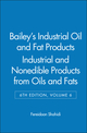 Bailey's Industrial Oil and Fat Products, Volume 6, Industrial and Nonedible Products from Oils and Fats, 6th Edition (0471385468) cover image
