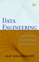 Data Engineering: Fuzzy Mathematics in Systems Theory and Data Analysis (0471416568) cover image