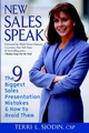 New Sales Speak: The 9 Biggest Sales Presentation Mistakes & How to Avoid Them (0471436968) cover image