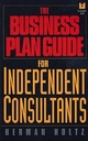 The Business Plan Guide for Independent Consultants (0471597368) cover image