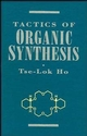 Tactics of Organic Synthesis (0471598968) cover image