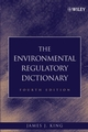 The Environmental Regulatory Dictionary, 4th Edition (0471705268) cover image