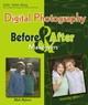 Digital Photography Before & After Makeovers (0471761168) cover image