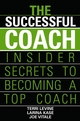 The Successful Coach: Insider Secrets to Becoming a Top Coach (0471789968) cover image