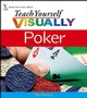 Teach Yourself VISUALLY Poker (0471799068) cover image