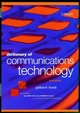 Dictionary of Communications Technology: Terms, Definitions and Abbreviations, 3rd Edition (0471975168) cover image