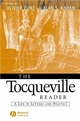 The Tocqueville Reader: A Life in Letters and Politics (0631215468) cover image