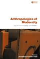 Anthropologies of Modernity: Foucault, Governmentality, and Life Politics (0631228268) cover image
