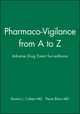 Pharmaco-Vigilance from A to Z: Adverse Drug Event Surveillance (0632045868) cover image