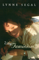 Why Feminism?: Gender, Psychology, Politics (0745623468) cover image