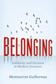 Belonging: Solidarity and Division in Modern Societies (0745655068) cover image