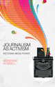 Journalism as Activism: Recoding Media Power (0745671268) cover image