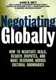 Negotiating Globally: How to Negotiate Deals, Resolve Disputes, and Make Decisions Across Cultural Boundaries (0787955868) cover image