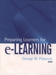 Preparing Learners for e-Learning  (0787963968) cover image