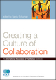 Creating a Culture of Collaboration: The International Association of Facilitators Handbook (0787981168) cover image