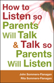 How to Listen so Parents Will Talk and Talk so Parents Will Listen (1118012968) cover image