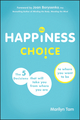 The Happiness Choice: The Five Decisions That Will Take You From Where You Are to Where You Want to Be (1118493168) cover image