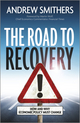 The Road to Recovery: How and Why Economic Policy Must Change (1118515668) cover image