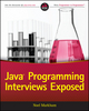 Java Programming Interviews Exposed (1118722868) cover image
