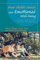 Your Child's Social and Emotional Well-Being: A Complete Guide for Parents and Those Who Help Them (1118977068) cover image