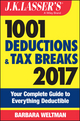 J.K. Lasser's 1001 Deductions and Tax Breaks 2017: Your Complete Guide to Everything Deductible (1119248868) cover image