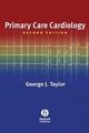 Primary Care Cardiology, 2nd Edition (1405103868) cover image