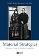 Material Strategies: Dress and Gender in Historial Perspective (1405109068) cover image